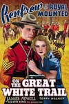 on-the-great-white-trail-movie-watch-free