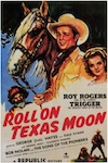 roll-on-texas-moon-movie